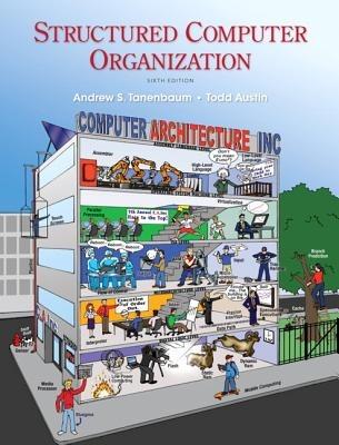 Structured-Computer-Organization-Tanenbaum-Andrew-S-9780132916523